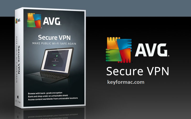 AVG Secure VPN Crack 1.11.771 Version Mac Activation Code Download