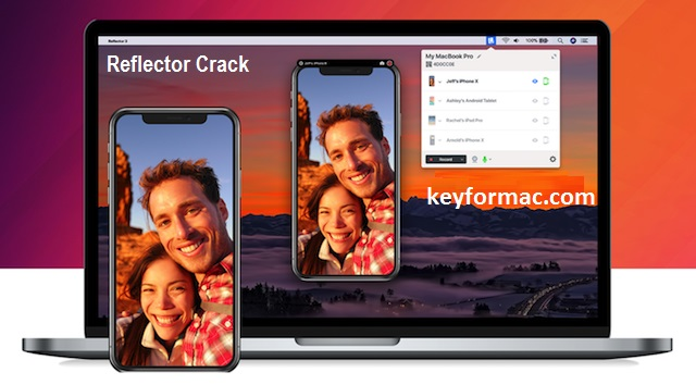 Reflector Crack Latest Version 3.2.1 For Mac With License key Download