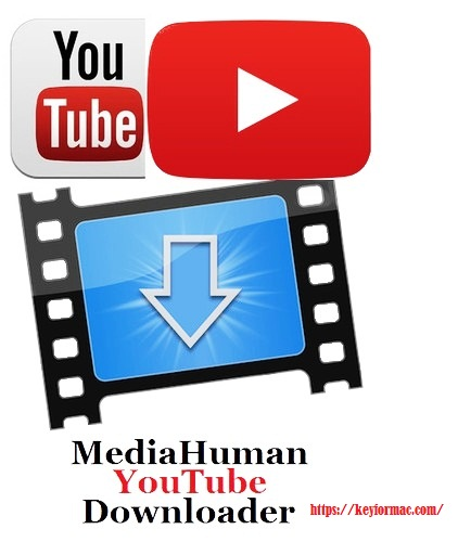 MediaHuman Youtube Downloader 3.9.9.46 Crack Mac + Activation Key Download
