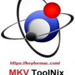 MKVToolNix 51.0.0 Crack For Mac Plus Serial key [Latest Version] Download