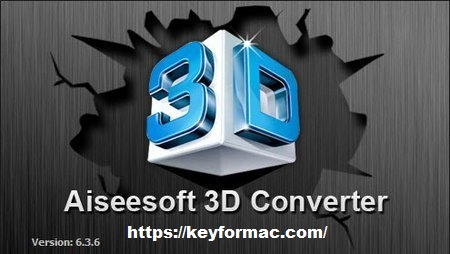 Aiseesoft 3D Converter 6.5.10 Crack With Registration Code Download
