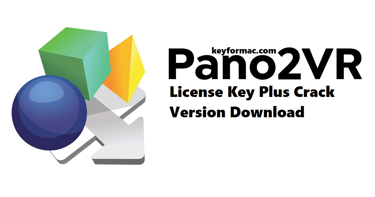 Pano2VR Pro 6.1.10 License Key Plus Crack Version Download