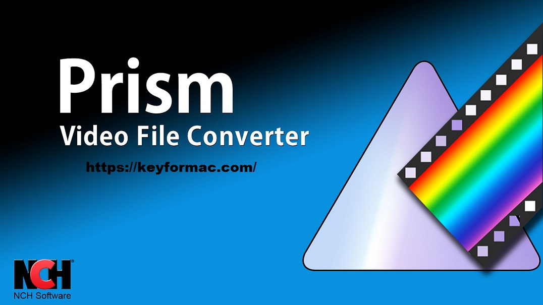 Prism Video Converter 6.87 Crack + Registration Code Free Download