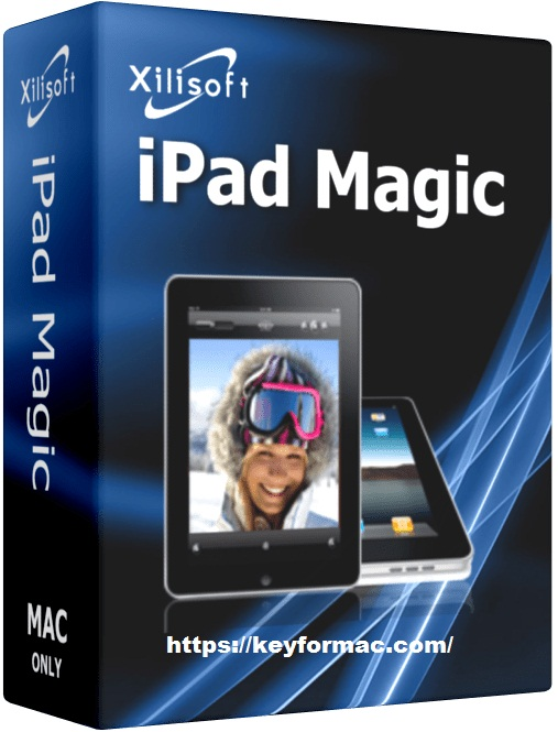 Xilisoft iPad Magic Platinum 5.7.31 Crack + License Code Free Download