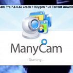 ManyCam Pro 7.8.0.43 Crack + Keygen Full Torrent Download 2021