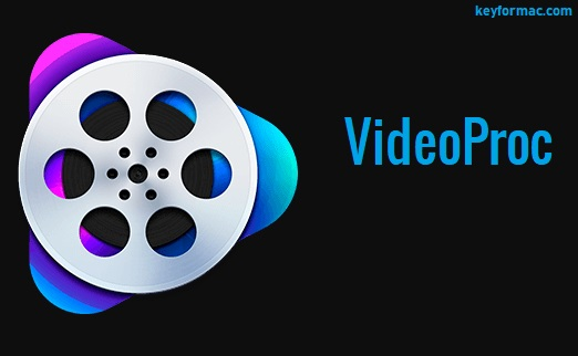 VideoProc 4.2 Crack With Activation Key Free Download 2021
